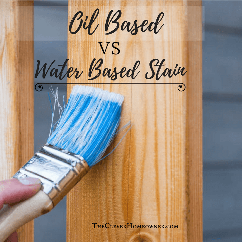 Oil Based Vs Water Stain How To Easily Tell The Difference