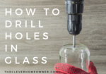 how to drill holes in glass step by step tutorial guide