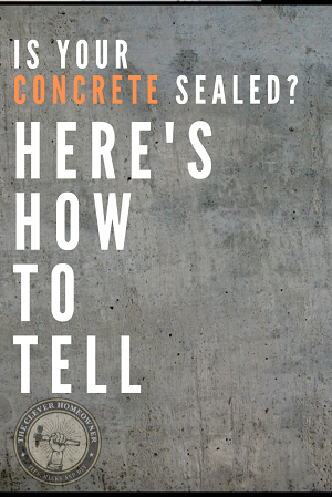 how to tell if concrete is sealed