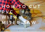 man cutting pvc pipe with miter saw