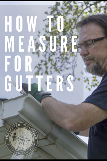 how to measure gutters step by step